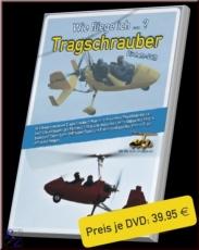 Gyrocopter , Tragschrauber DVD, Wie fliege ich Gyrocopter